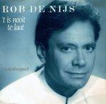 Rob de Nijs - 'T is nooit te laat