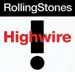 Rolling Stones - Highwire