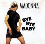 Madonna - Bye Bye Baby