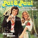 Pat & Paul - Kennst du die Lüneburger heide