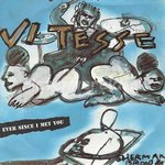 Vitesse ‎– Ever since i met you