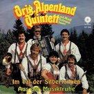 Orig. Alpenland Quintett - Im tal der silbertannen