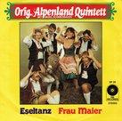 Orig. Alpenland Quintett - Frau Maier