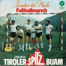 Original Tiroler Spitzbuam - Fußballmarsch