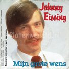 Johnny Eissing - Mijn grote wens