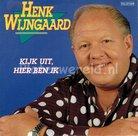 Henk Wijngaard - Kijk uit hier ben ik