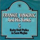 Frankie Yankovic and his Yanks - Baby doll polka