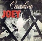 Caroline - Joey