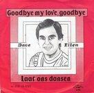 Dave Ellen - Goodbye my love goodbye