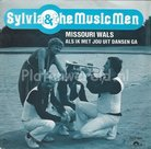 Sylvia & The Music Men - Missouri Wals