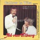 Ad van Tilburg – Callow la vita