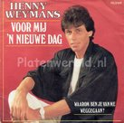 Henny Weymans - Voor mij 'n nieuwe dag