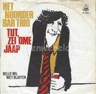 Het Noorder Bar Trio – Tut Zei Ome Jaap