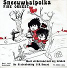 Fire Orkest - Sneeuwbal polka