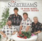 The sunstreams ‎– Op rode rozen vallen tranen