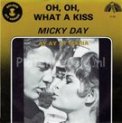 Micky Day - Oh Oh what a kiss