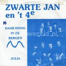 Zwarte Jan + T'4e - Julia was zo schoon