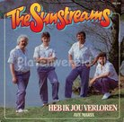 The Sunstreams - Heb ik jou verloren
