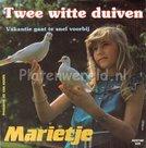 Marietje - Twee witte duiven