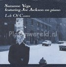 Suzanne Vega featuring Joe Jackson - Left of center