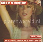 Mike Vincent - Marie-Louise