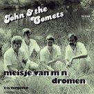 John & the Comets - Meisje van m'n dromen