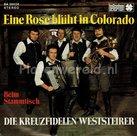 Die Kreuzfidelen Weststeirer - Eine rose Blüht in Colorado