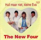 The New Four - Huil maar niet, kleine Eva