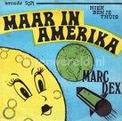 Marc Dex - Maar in Amerika