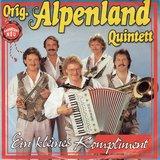Orig. Alpenland Quintett - Ein kleines kompliment
