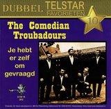 The Comedian Troubadours, Je hebt er zelf om gevraagd