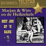 Marjan & Wim en de Heikrekels - Met jou op 'n bank