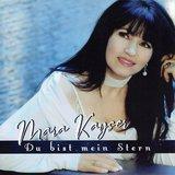 Mara Kayser, Du bist mein stern
