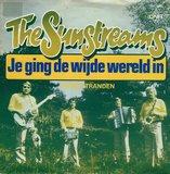 The Sunstreams - Je ging de wijde wereld in