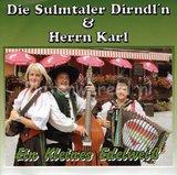 Die Sulmtaler Dirndl'n & Herrn Karl - Ein kleines edelweiß