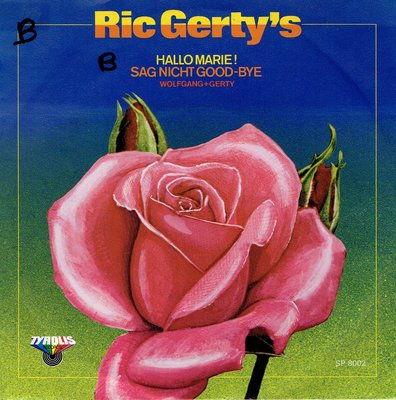 Ric Gerty's - Hallo Marie (sag nicht good-bye)