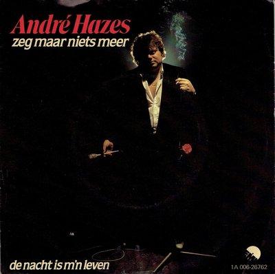 Andre Hazes - Zeg maar niets meer