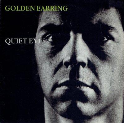 Golden Earring – Quiet eyes