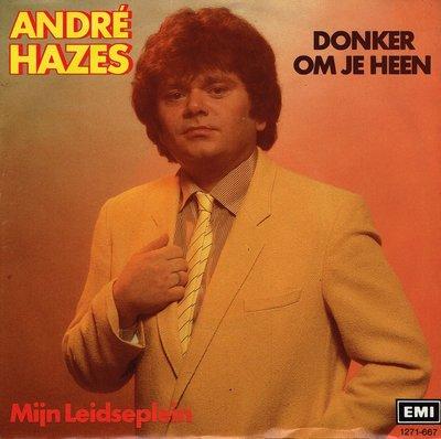Andre Hazes - Donker om je heen