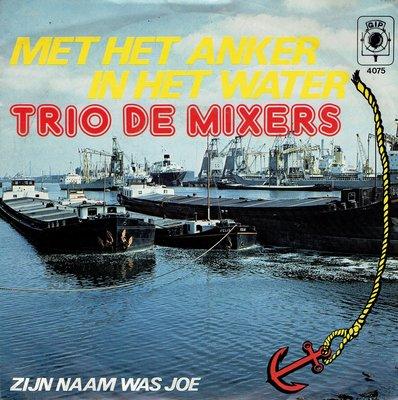Trio de Mixers - Met het anker in het water