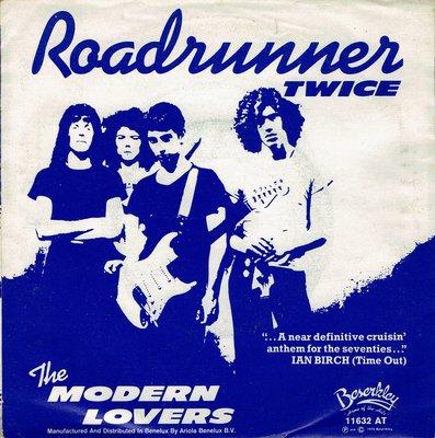 Jonathan Richman / The Modern Lovers - Roadrunner