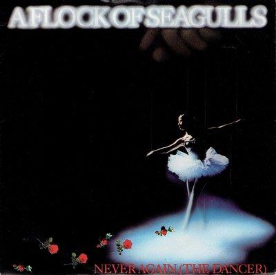 A Flock Of Seagulls - Never again (the dancer)