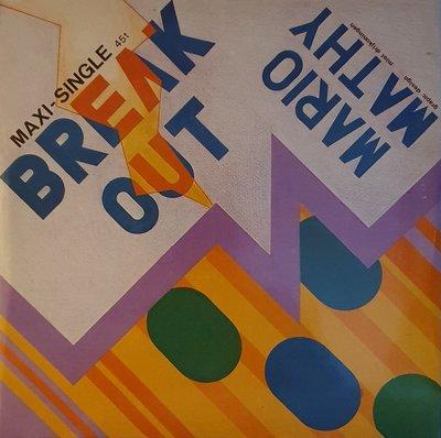 Mario Mathy - Break Out 12'' versie