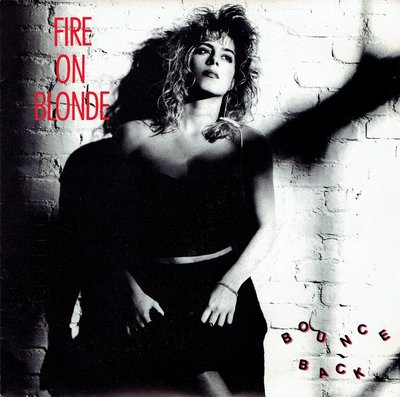 Fire On Blonde - Bounce back