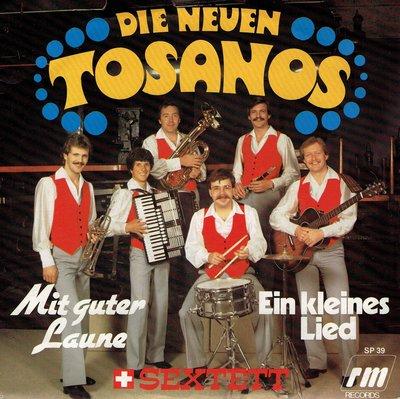 Die Neuen Tosanos - Mit guter laune