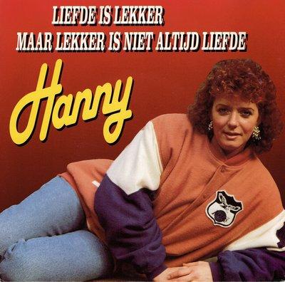 Hanny - Liefde is lekker maar lekker is niet altijd liefde