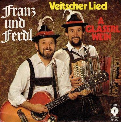 Franz und Ferdl - Veitscher lied