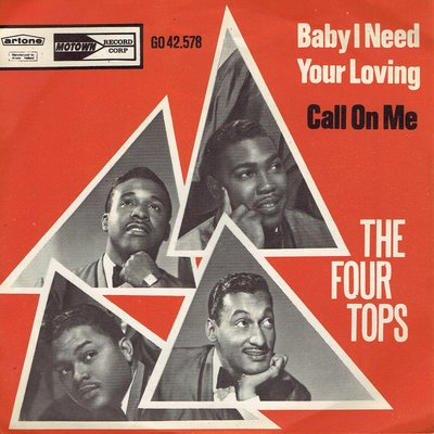 The Four Tops - Baby I need your loving