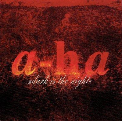 a-ha - Dark in the night