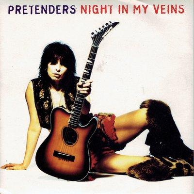 Pretenders - Night in my veins